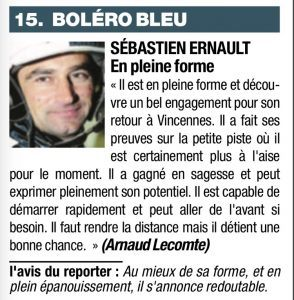 Boléro Bleu Sébastien Ernault il est en pleine forme et découvre un bel engagement pour son retour à vincennes. il a fait ses preuves sur la petite piste où il est certainement